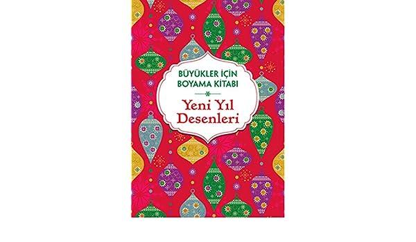 Buyukler Icin Boyama Kitabi Yeni Yil Desenleri Mehmet