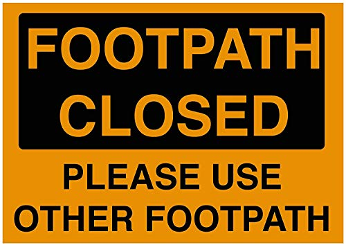 Traffic Signs - Footpath Closed Sign 10 x 7 Aluminium Sign Street Weather Approved Sign 0.04 Thickness