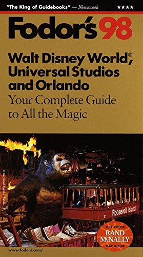 Walt Disney World, Universal Studios and Orlando '98: Your Complete Guide to All the Magic (Fodor's Gold - Kingdom Orlando Fl Magic Disney