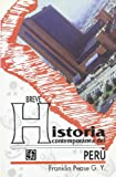 Breve Historia Contemporanea de Peru, Franklin Perez Garcia-Irgoyen, 9681645227