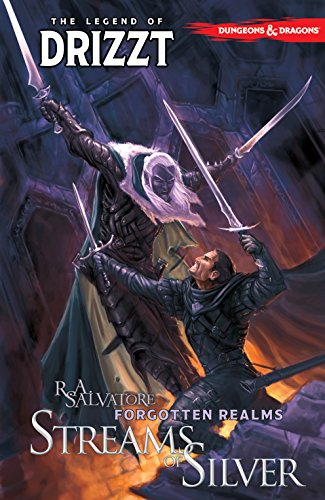 Dungeons & Dragons: The Legend of Drizzt Vol. 5: Streams of Silver (Streams Of Silver)