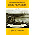 Iron Pioneers: The Marquette Trilogy: Book One