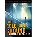 The Cold Cold Ground: A Detective Sean Duffy Novel (The Troubles Trilogy, Book 1)(Sean Duffy Thrillers)