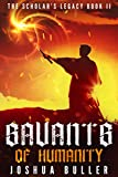 Savants of Humanity (The Scholar's Legacy Book 2)