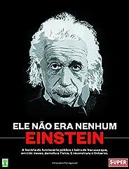 Ele não era nenhum Einstein: A história do funcionário público à beira do fracaso que, em três meses, demoliu