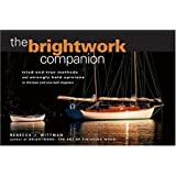 The Brightwork Companion: Tried-and-True Methods and Strongly Held Opinions in Thirteen and One-Half Chapters