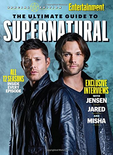 Price comparison product image ENTERTAINMENT WEEKLY The Ultimate Guide to Supernatural
