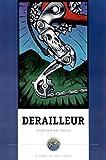 Derailleur: A Cycling Murder Mystery