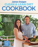 Clean & Lean Diet Cookbook: Over 100 delicious healthy recipes with a 14-day meal plan
