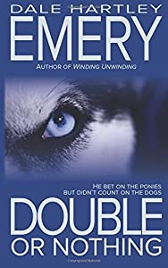 Double or Nothing by Emery, Dale Hartley (2014) Paperback
