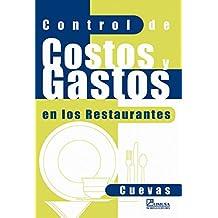 Control de costos y gastos en los restaurantes