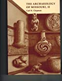 img - for The Archaeology of Missouri, II (University of Missouri Studies) (v. 2) book / textbook / text book