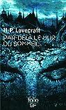 Par-delà le mur du sommeil par Lovecraft