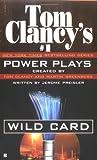Wild Card (Tom Clancy's Power Plays (Paperback))