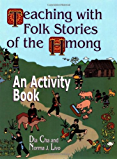 Teaching with Folk Stories of the Hmong: An Activity Book