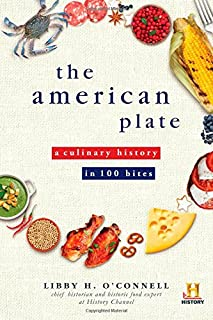 Book Cover: The American Plate: A Culinary History in 100 Bites