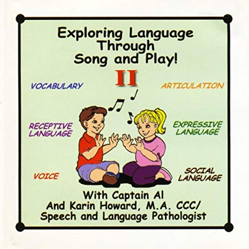 - Exploring Language Through Song and Play! II