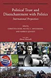 img - for Political Trust and Disenchantment with Politics (International Studies in Sociology and Social Anthropology) by Christina Eder (2014-12-15) book / textbook / text book