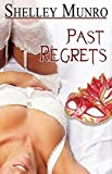 Past Regrets by Munro, Shelley (2014) Paperback