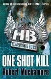 Henderson's Boys 6: One Shot Kill