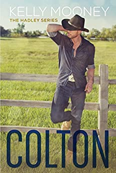 Colton (The Hadley Series Book 1) by [Mooney, Kelly]