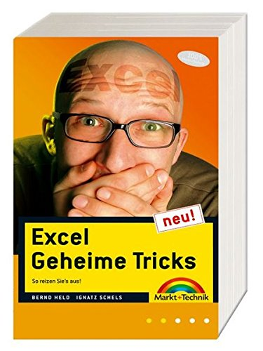 Excel Geheime Tricks - Der Bestseller jetzt neu und erweitert: So reizen Sie's aus! (Office Einzeltitel)