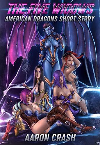 American Dragon - The Five Widows: An American Dragons Short Story