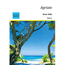 Agriate (Policier, thriller) (French Edition)