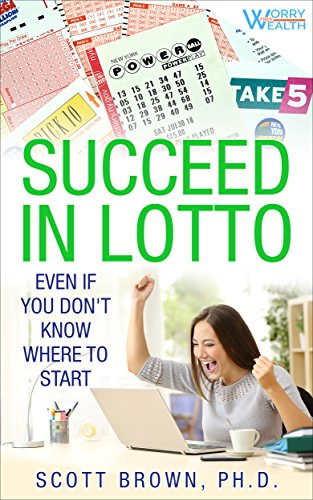 Succeed in Lotto Even if You Don't Know Where to Start!: Rational investors get the best edge and odds in a lotto or lottery system. Run a syndicate (pool) and - Scott's Pool Service