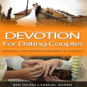 Good devotions for dating couples | The Best Devotional