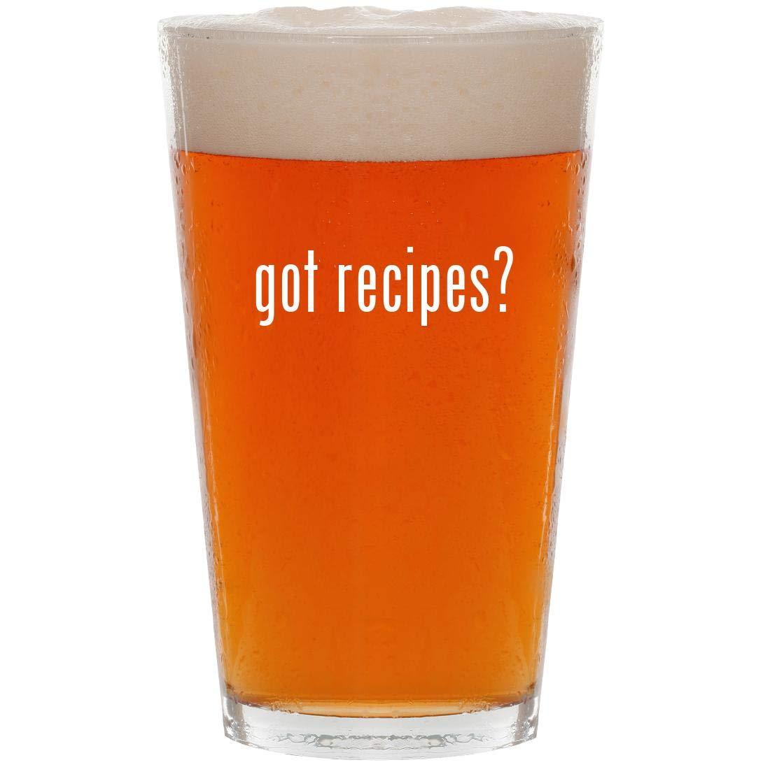 got recipes? - 16oz Pint Beer Glass