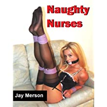 Naughty Nurses (Erotica)