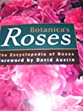 img - for Botanica's Roses: The Encyclopedia of Roses book / textbook / text book