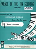 img - for Parade of the Tin Soldiers arranged for the Hammond Organ, Spinet or Pre-Set Models book / textbook / text book