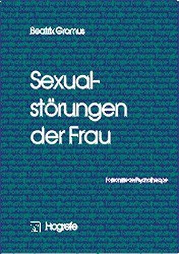 Sexualstörungen der Frau (Fortschritte der Psychotherapie)