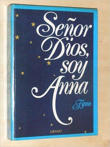 Book Senor Dios, Soy Anna