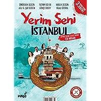 Yerim Seni İstanbul: Büyülü Şehre Lezzet Katan 258 Mekan