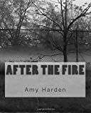 After the Fire, Amy Harden, 1492866075