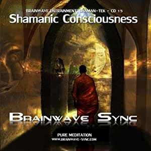 Shamanic Consciousness - Ayahuasca Audio/Music Gamma Brainwave Entrainment Meditation from Brainwave-Sync