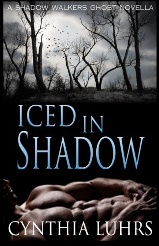 Iced in Shadow: A Shadow Walkers Holiday Novella (Shadow Walkers Novella) (Volume 1)