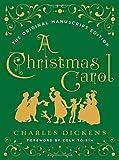 img - for A Christmas Carol: The Original Manuscript Edition book / textbook / text book
