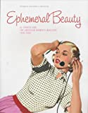 img - for Ephemeral Beauty: Al Parker and the American Women's Magazine book / textbook / text book