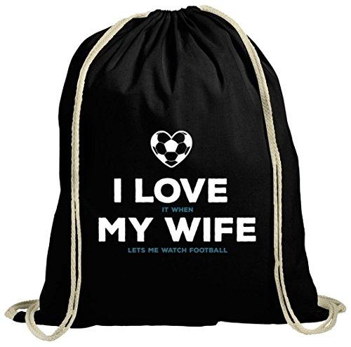 ShirtStreet Geschenkidee natur Turnbeutel mit Football I Love My Wife Motiv Schwarz Natur