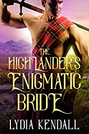 The Highlander's Enigmatic Bride: A Scottish Historical Romance Novel