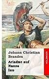 Ariadne Auf Naxos / Ino, Johann Christian Brandes, 1482335344