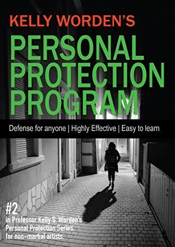 Easy-Self-Defense-for-any-skill-level-Kelly-Wordens-Personal-Protection-Program-Practical-Easy-to-learn-Personal-Self-Defense-Protect-Yourself-and-Your-Family-Learn-essential-skills-to-keep-you-and-yo