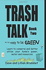 Trash Talk-Book Two: It's Easy To Be Green Paperback