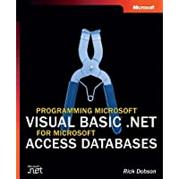 Programming Microsoft® Visual Basic® .NET for Microsoft Access Databases (Pro Developer)