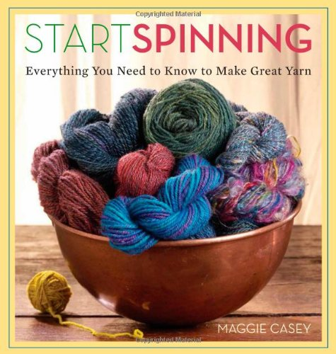 start-spinning-everything-you-need-to-know-to-make-great-yarn