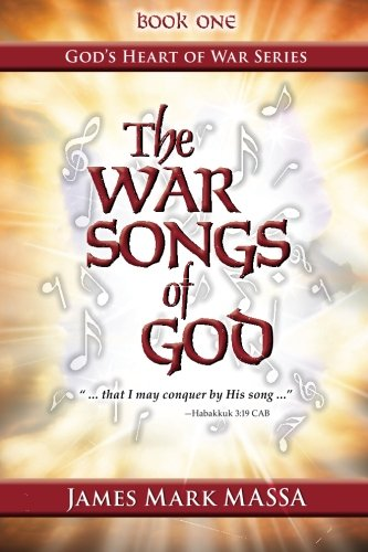 The War Songs of God: